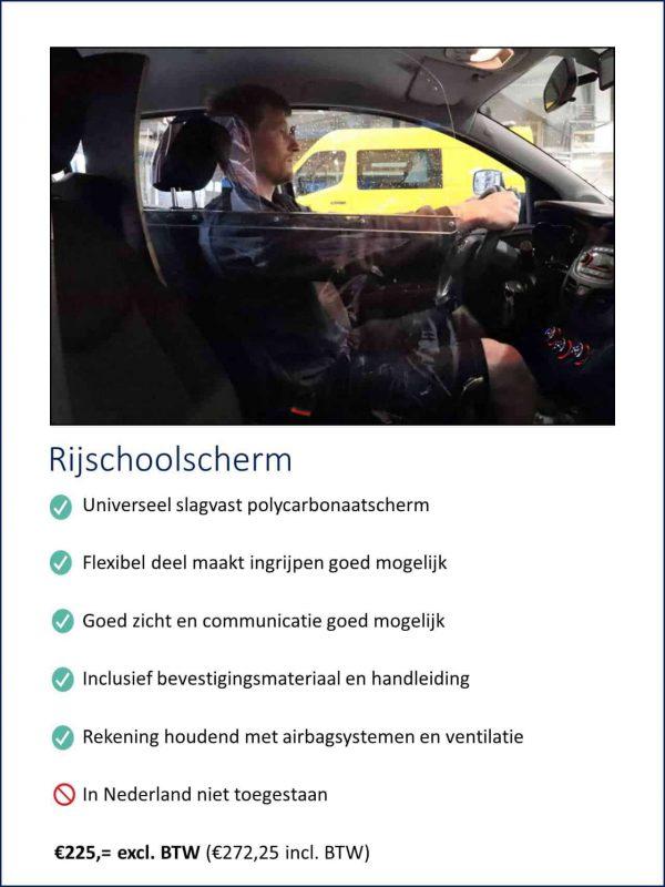 Transparant polycarbonaat scherm voor rijscholen buiten Nederland ter bescherming tegen direct aanhoesten of aanniesen van virussen waarbij de instructeur of examinator toch kan ingrijpen tijdens het rijden.